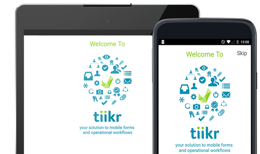 Tiikr Mobile Forms for Android phones and tablets